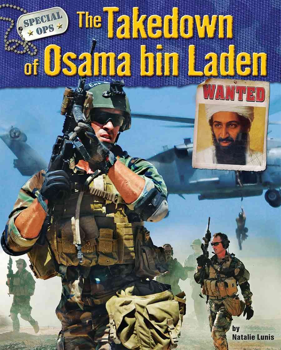 The Takedown of Osama Bin Laden By Lunis, Natalie